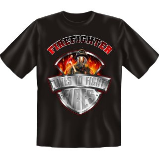 T-Shirt FIREFIGHTER lives to fight fires, Größe S